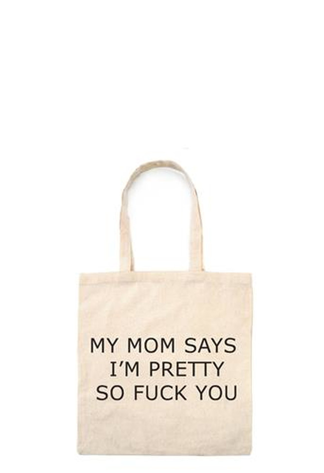 Tasche My Mom Says