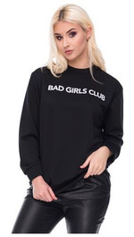 Sweater Sweatshirt Frontprint Bad Girls Club