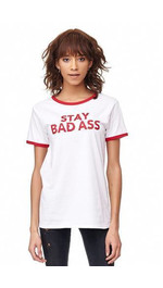 Tshirt Print Stay Bad Ass Slim